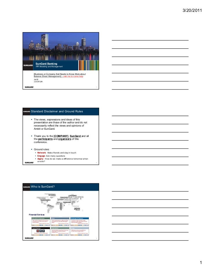 3/20/2011       SunGard Banking       IRR Modeling and Management     [Business or Company that Needs to Know More about  ...