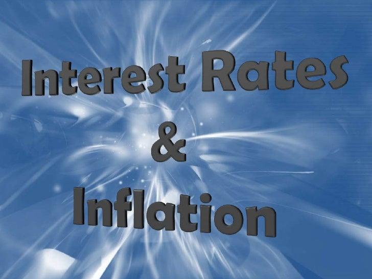 Interest Rates&Inflation<br />