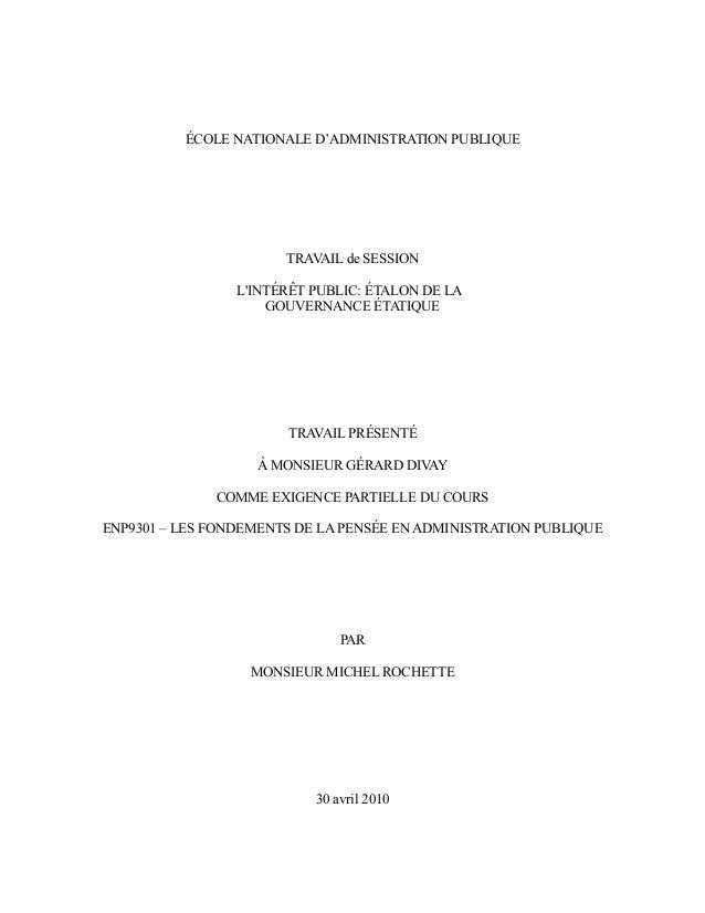 ÉCOLE NATIONALE D'ADMINISTRATION PUBLIQUE TRAVAIL de SESSION L'INTÉRÊT PUBLIC: ÉTALON DE LA GOUVERNANCE ÉTATIQUE TRAVAIL P...