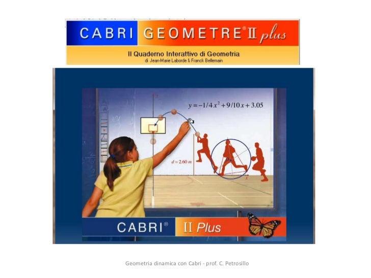 Geometria dinamica con Cabri - prof. C. Petrosillo