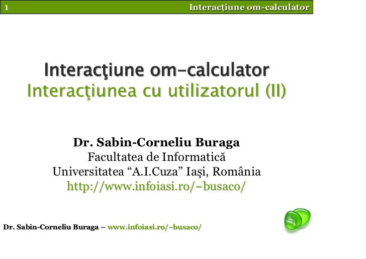 1                                               Interacţiune om-calculator             Interacţiune om-calculator       In...