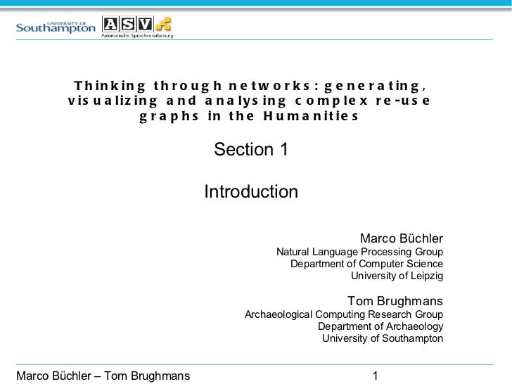 Thinking through networks: generating, visualizing and analysing complex re-use graphs in the Humanities Section 1 Introdu...