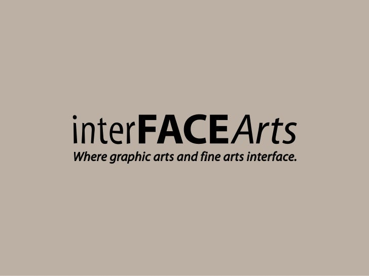 Where graphic arts and fine arts interface.