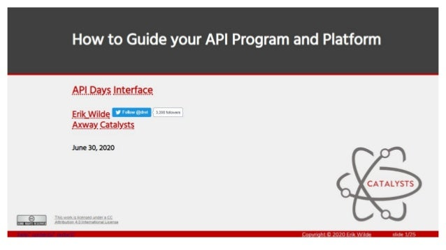 INTERFACE by apidays_How to Guide your API Program and Platform by Erik Wilde