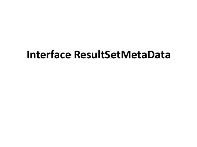 Interface ResultSetMetaData