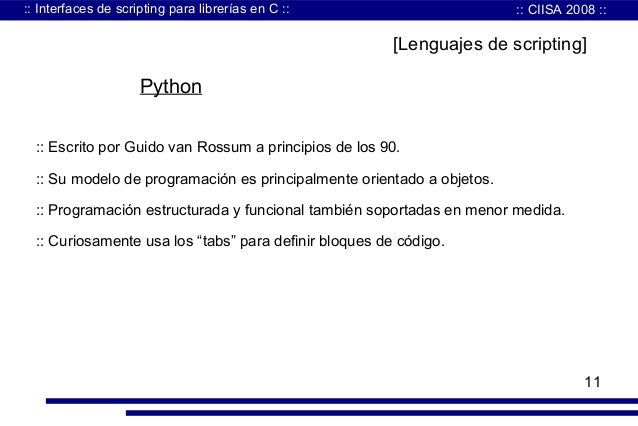 Interfaces de scripting para librerias en c - Librerias python ...