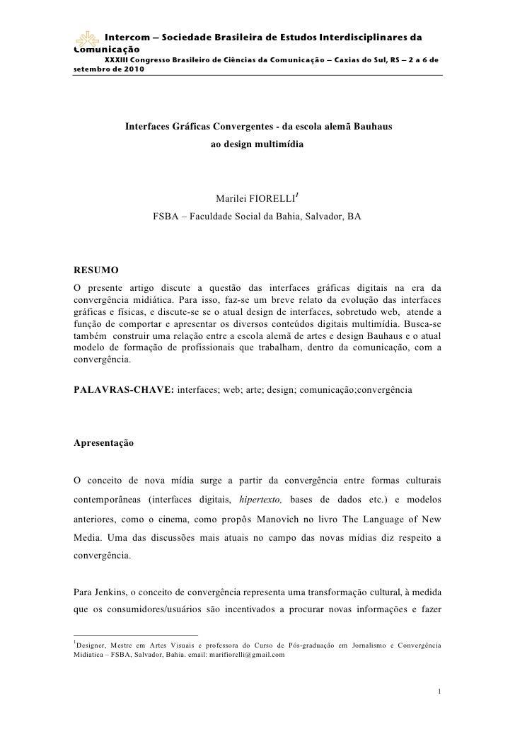 Intercom – Sociedade Brasileira de Estudos Interdisciplinares da Comunicação        XXXIII Congresso Brasileiro de Ciência...