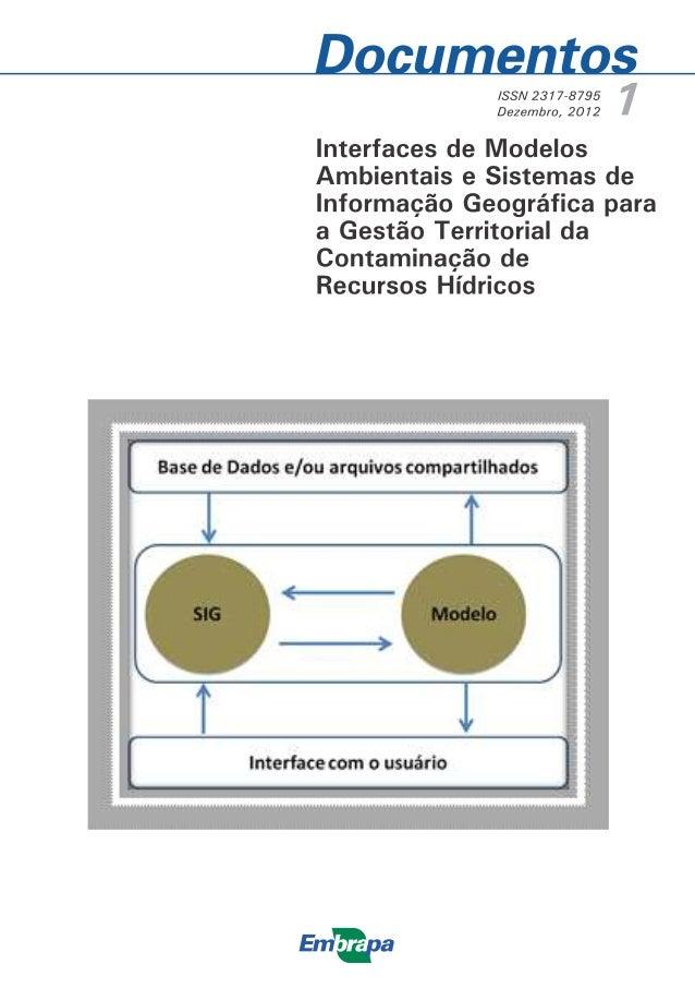 ISSN 2317-8795 Dezembro, 2012  Empresa Brasileira de Pesquisa Agropecuária Embrapa Gestão Territorial Ministério da Agricu...