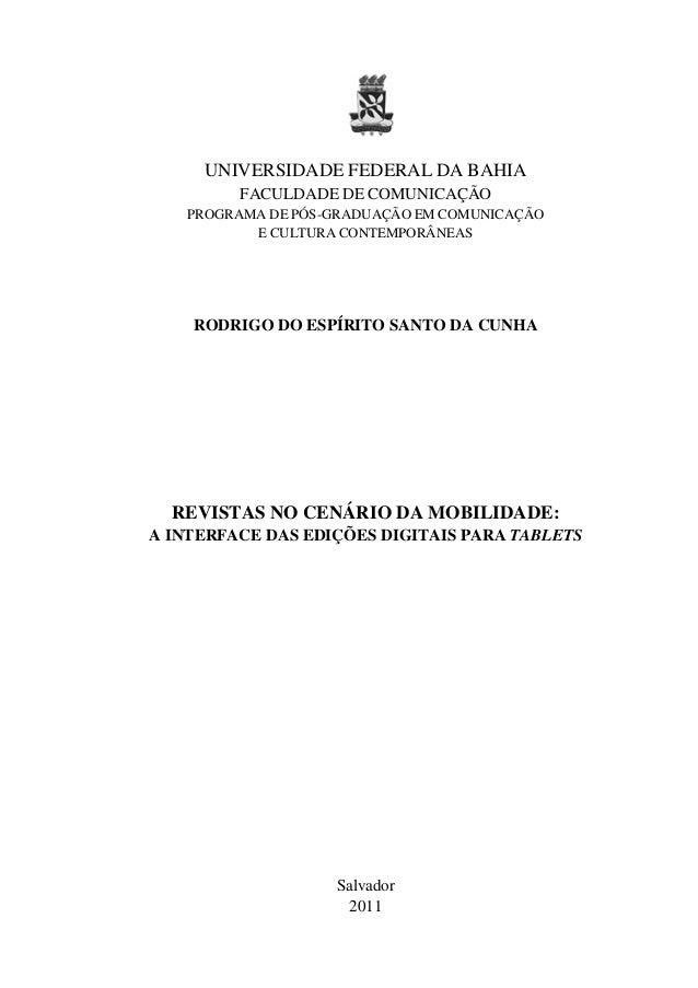 UNIVERSIDADE FEDERAL DA BAHIA         FACULDADE DE COMUNICAÇÃO   PROGRAMA DE PÓS-GRADUAÇÃO EM COMUNICAÇÃO          E CULTU...