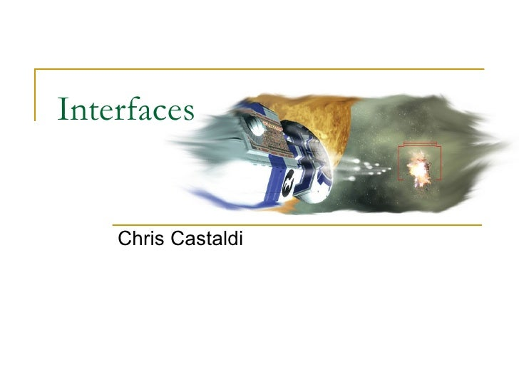 Interfaces Chris Castaldi