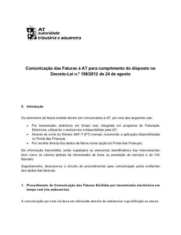 Comunicação das Faturas à AT para cumprimento do disposto no            Decreto-Lei n.º 198/2012 de 24 de agosto0. Intr...