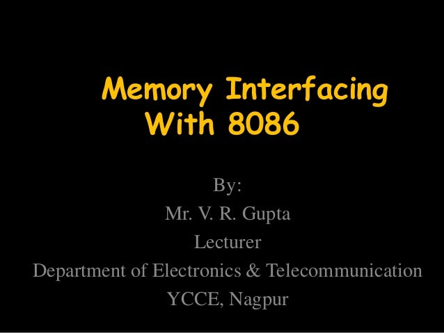 Interfacing memory with 8086 microprocessor