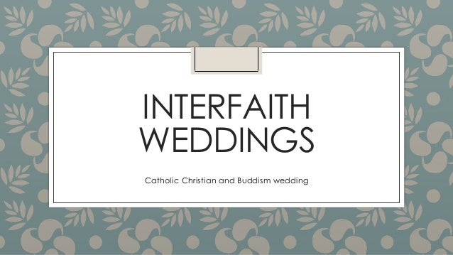 INTERFAITH WEDDINGS Catholic Christian and Buddism wedding