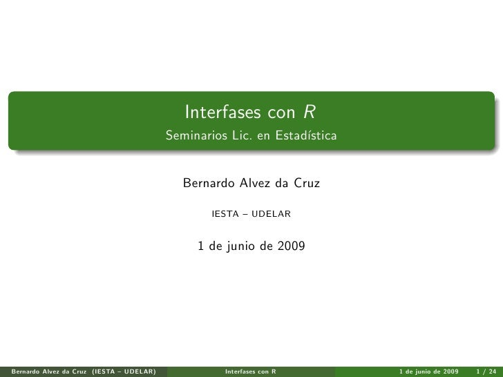 Interfases con R/R Interfaces