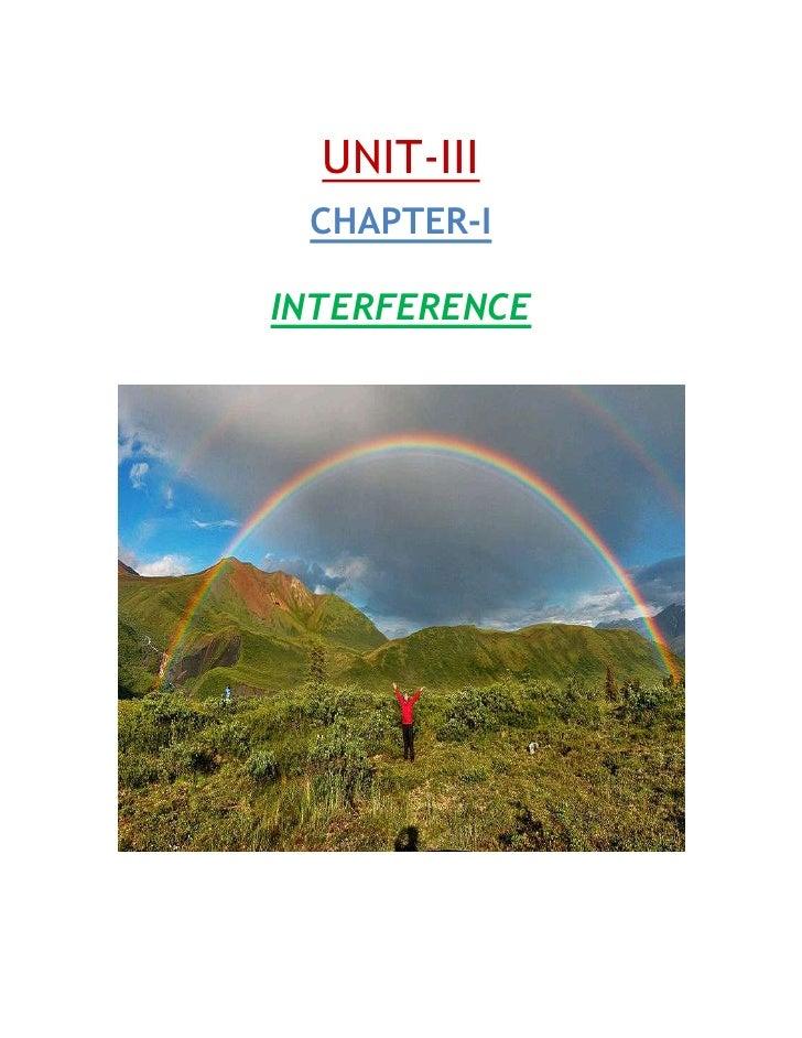 UNIT-III CHAPTER-IINTERFERENCE