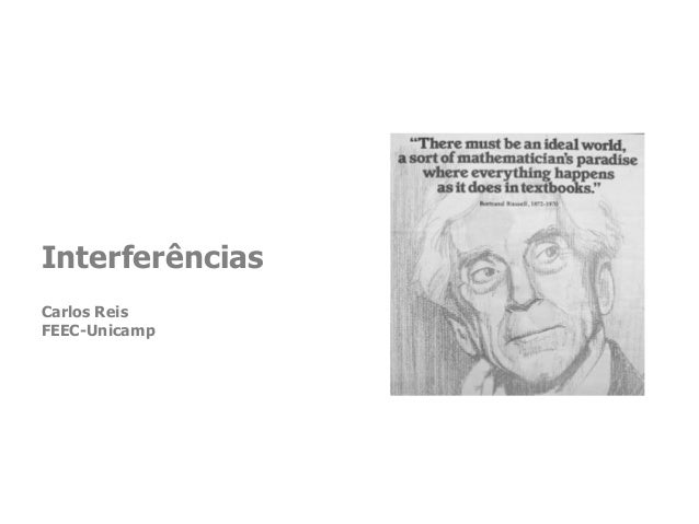 Interferências Carlos Reis FEEC-Unicamp