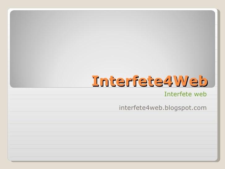 Interfete4Web Interfete web interfete4web.blogspot.com