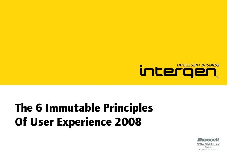The 6 Immutable Principles Of User Experience 2008