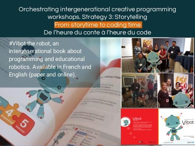 @margaridaromero Orchestrating intergenerational creative programming workshops. Strategy 3: Storytelling From storytime t...
