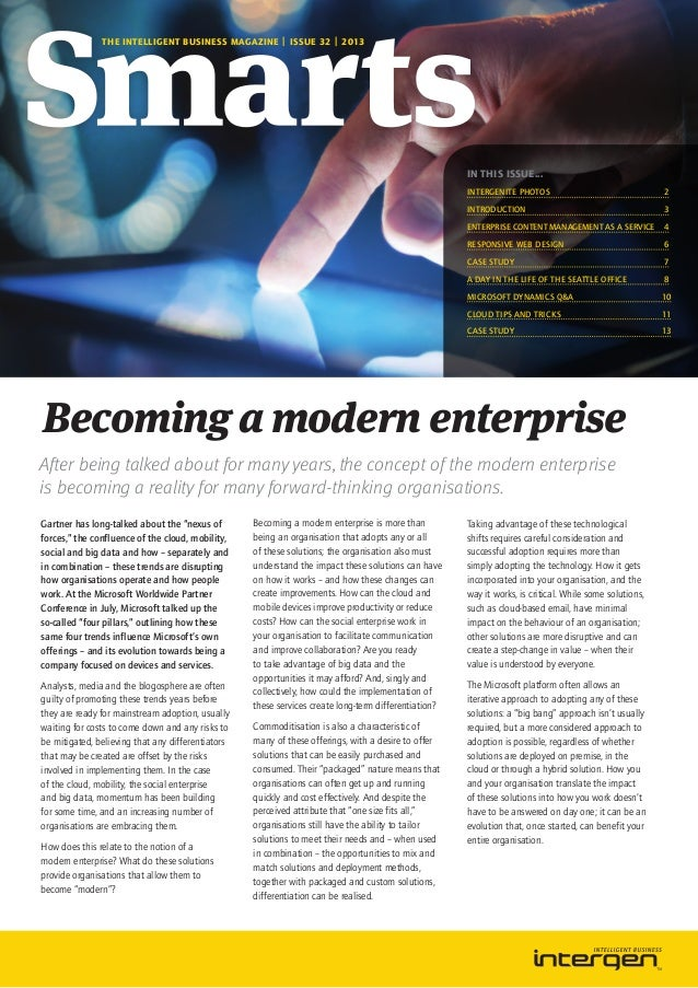 THE INTELLIGENT BUSINESS MAGAZINE | ISSUE 32 | 2013  IN THIS ISSUE... Intergenite photos  2  Introduction3 Enterprise Co...