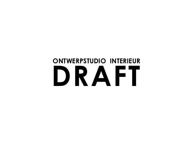 ONTWERPSTUDIO INTERIEURDRAFT