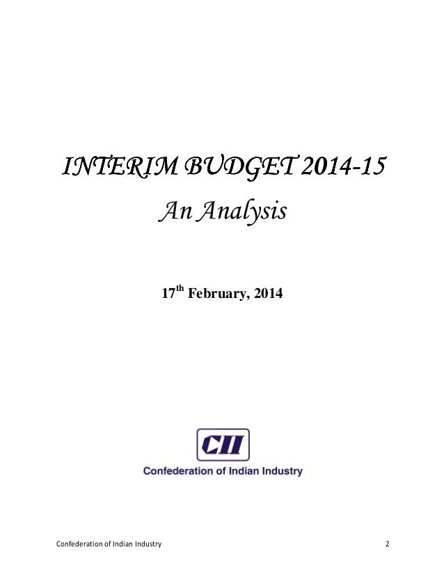 interim budget Introduction i rise to present the interim budget for 2014-15 the current  economic situation 2 as i prepared to write this speech, i found.