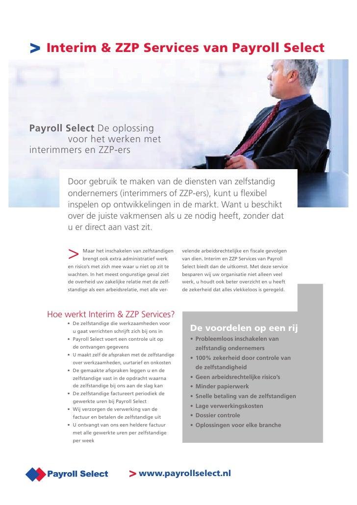 > Interim & ZZP Services van Payroll Select    Payroll Select De oplossing         voor het werken met interimmers en ZZP-...