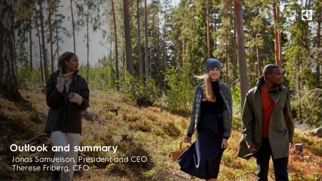 Outlook and summary Jonas Samuelson, President and CEO Therese Friberg, CFO