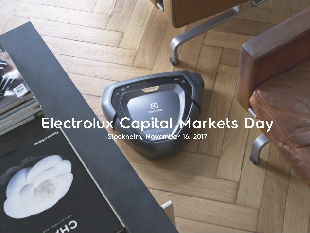 Electrolux - Interim Report Q3 2017 - Presentation