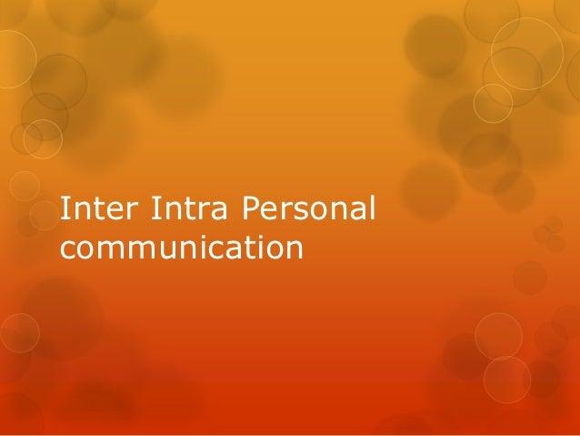 Inter Intra Personalcommunication