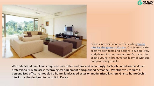 #1 Home Inter Designers In Kochi; 2. Gransa Interior ...