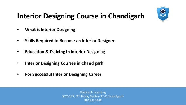 Interior Designing Course In Chandigarh O What Is Skills Required To Become An