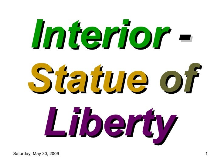 Interior  -  Statue   of  Liberty   by Captain
