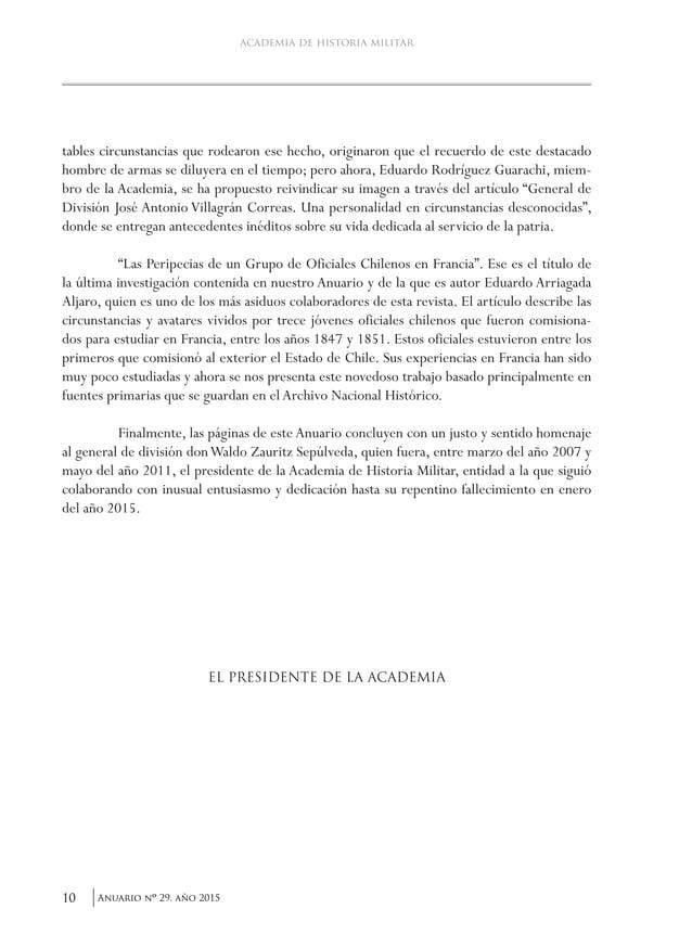 13Anuario nO 29, año 2015 Antecedentes históricos que sustentan que la jura y proclamación de la independencia nacional se...