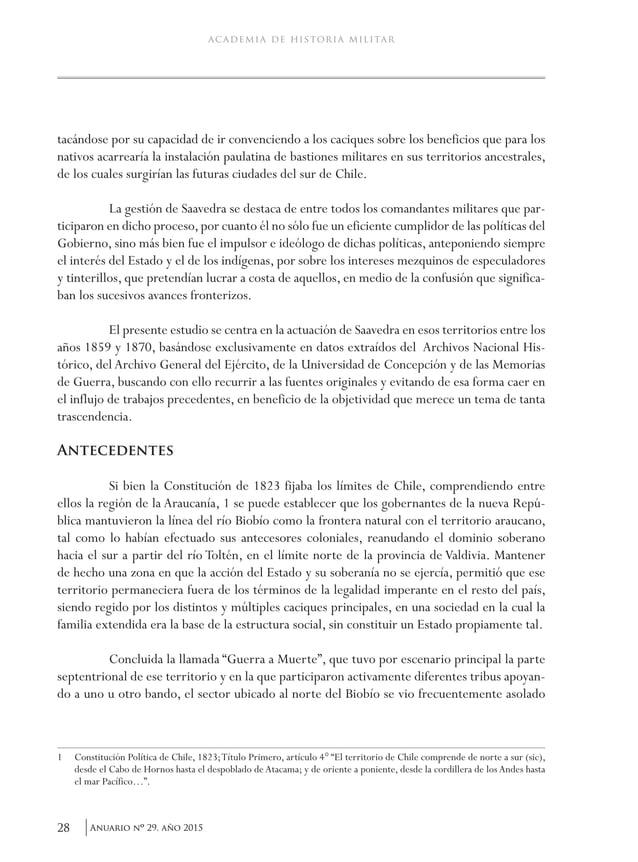 31Anuario nO 29, año 2015 Cornelio Saavedra y su gestión militar fronteriza. 1859-1870 desarrollar la agricultura y la gan...