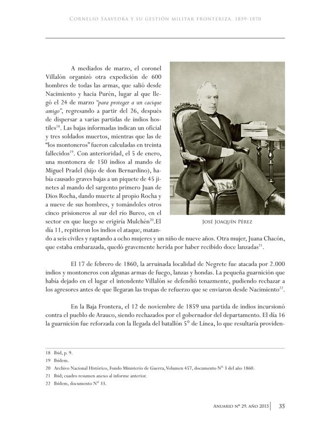 38 Anuario nO 29, año 2015 academia de historia militar ante el Congreso que su espíritu no era hacer la guerra en el terr...