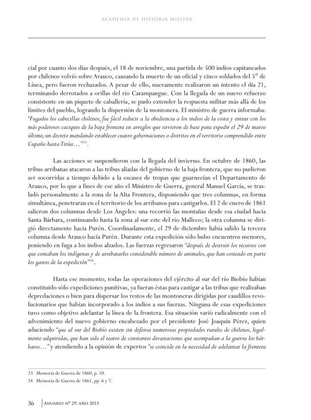 39Anuario nO 29, año 2015 Cornelio Saavedra y su gestión militar fronteriza. 1859-1870 en contra de la proyectada operació...