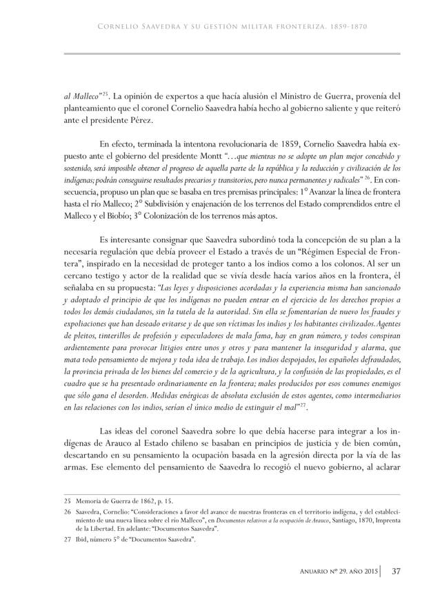 40 Anuario nO 29, año 2015 academia de historia militar Por su parte, el Ministro de Guerra, general Manuel García, inform...