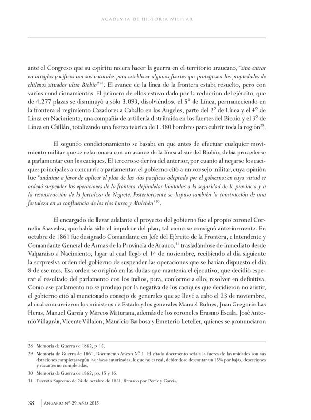 41Anuario nO 29, año 2015 Cornelio Saavedra y su gestión militar fronteriza. 1859-1870 Paralelamente, con dos compañías de...