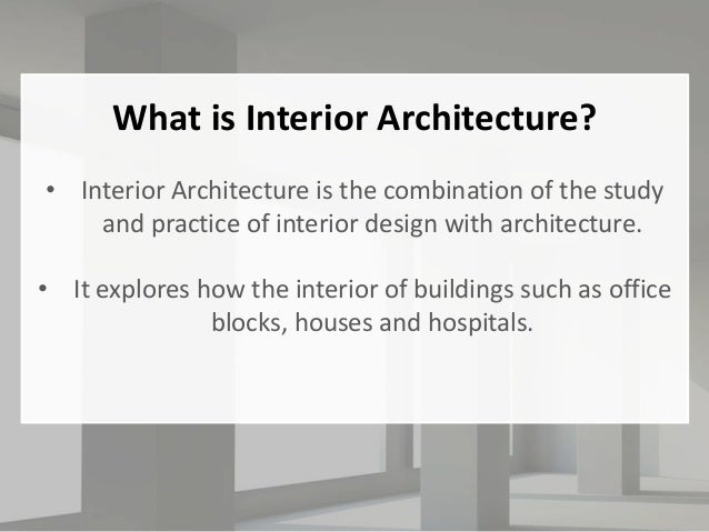 What Is Interior Architecture?