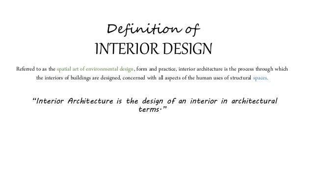 Interior architecture for Interior design definition