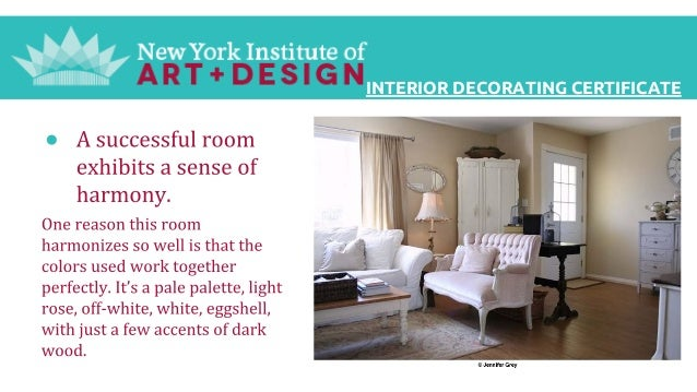 Interior decorating certificate from the new york for Interior design decoration diploma