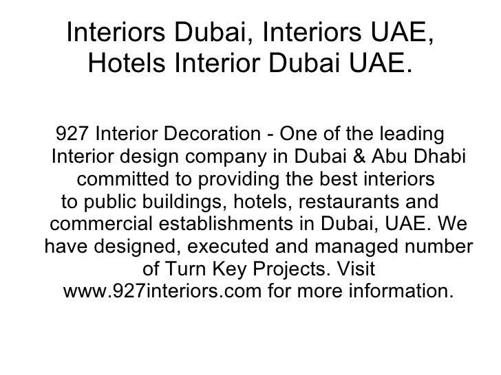 Interiors Dubai, Interiors UAE, Hotels Interior Dubai UAE. 927 Interior Decoration - One of the leading Interior design co...