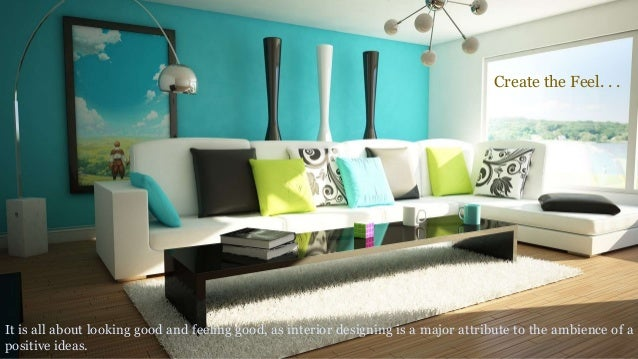 Interior Designing And Home Furnishing Is Ubiquitous 3