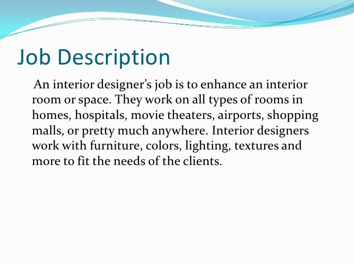 Job Descriptionbr An Interior Designers