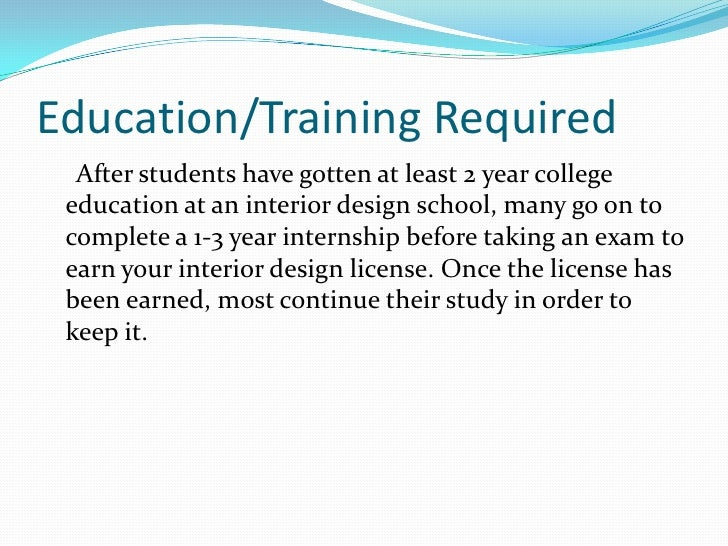 Education And Training Needed To Be An Interior Designer