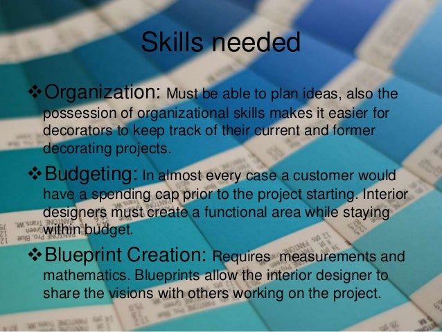 Interesting Skills Needed With Jobs For Interior Decorators