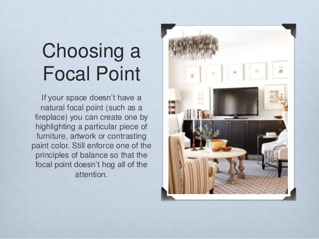 The ultimate how to for interior design - Interior design focal point ...