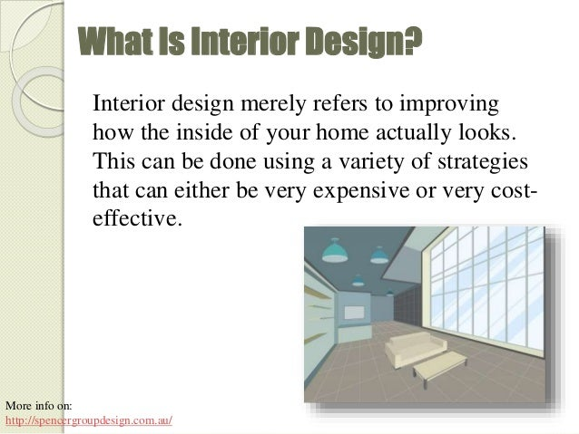 Interior design five ways to improve the interior of for What is interior design
