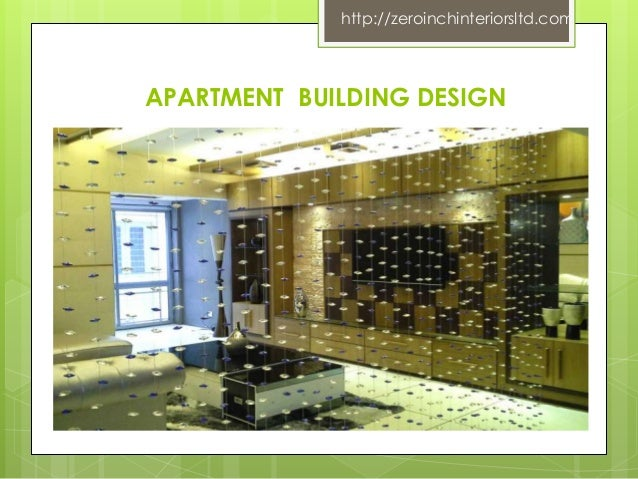 Zeroinchinteriorsltd APARTMENT BUILDING DESIGN
